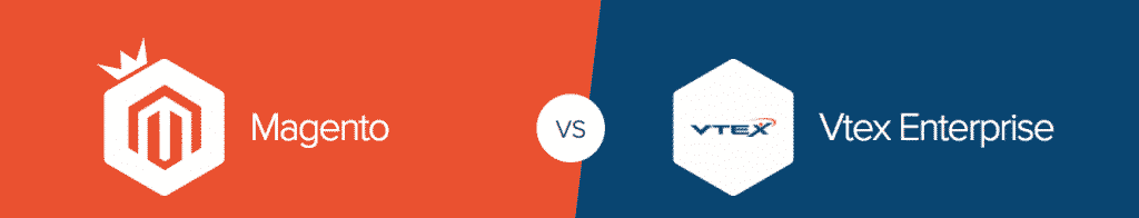 Magento vs Vtex - Magento Commerce vs Vtex